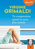 Tu comprendras quand tu seras plus grande - Livre audio 1 CD MP3 - Audiolib - 17/05/2017