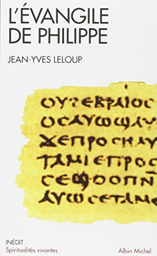 L'Evangile de Philippe par Jean-Yves Leloup