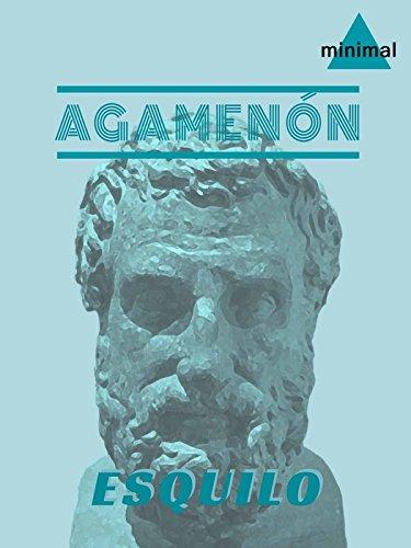 Agamenón (Clásicos Grecolatinos)