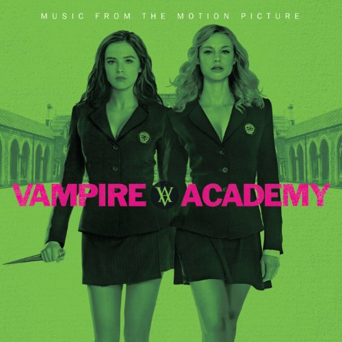 Vampire Academy (Music From Th...