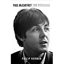 Paul McCartney: The Biography by Philip Norman (2016-05-05)