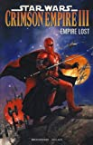 Star Wars - Crimson Empire III Empire Lost