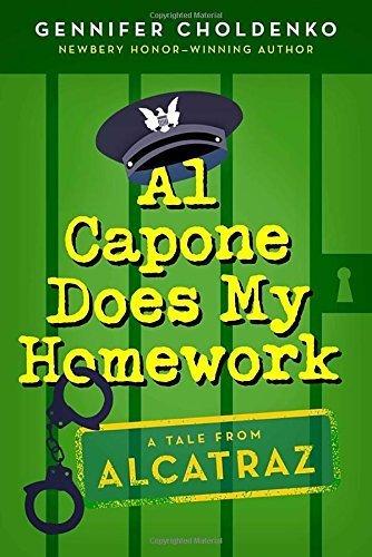 Al Capone Does My Homework (Tales from Alcatraz) by Gennifer Choldenko (2013-08-20)