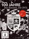 100 Jahre - Das Konzert. Die DVD. (2 DVDs inkl. Bonusmaterial)