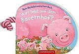 Mein Wackelschwänzchen-Buch: Wer lebt auf dem Bauernhof?