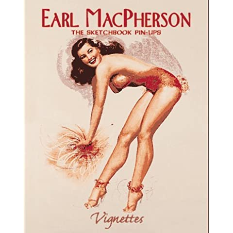 Earl MacPherson: The Sketchbook Pin-Ups (Vignettes) by Max Allan Collins (1997-12-01)