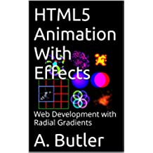 HTML5 Animation With Effects: Web Development with Radial Gradients (English Edition)