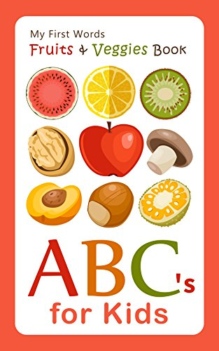 My first words fruits veggies book abcs for kids alphabet book my first words fruits veggies book abcs for kids alphabet book abc book forumfinder Image collections