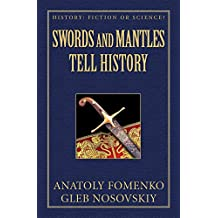 Swords and Mantles tell History (History: Fiction or Science? Book 18) (English Edition)