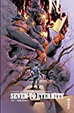 Seven to Eternity - Tome 3 (French Edition)