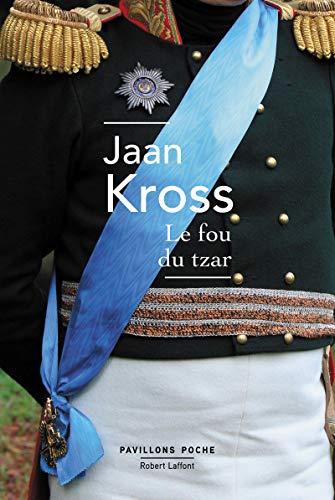 Le fou du tzar - Pavillons poche par Jaan KROSS