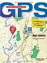Guide pratique du GPS par Correia