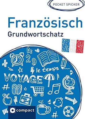 Französisch Grundwortschatz (Pocket Spicker) Französisch Pocket