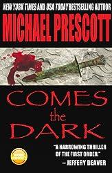 Comes the Dark