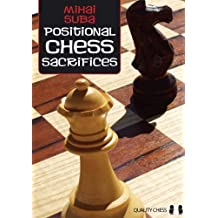 Positional Chess Sacrifices-