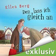 "Ellen Berg - ""Den lass ich gleich an: (K)ein Single-Roman"""