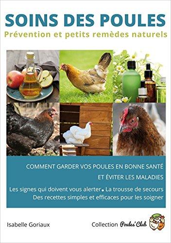 Soins des poules: Prvention et petits remdes naturels