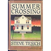 Summer Crossing by Steve Tesich (1982-09-05)