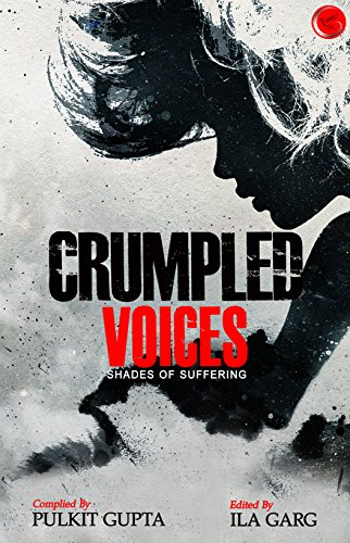 Shades of Suffering: Crumpled Voices 1 (English Edition)
