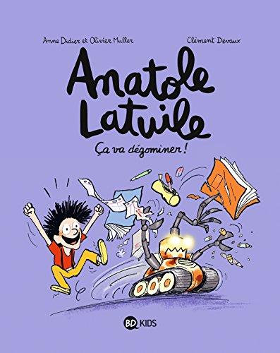 Anatole Latuile, Tome 07: a va dgominer !