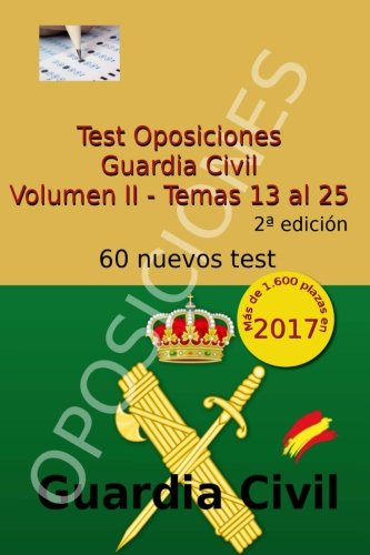 Test Oposiciones Guardia Civil II: Volumen II - Temas 13 al 25: Volume 2