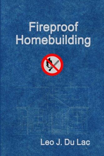 Fireproof Homebuilding