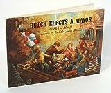 Butch Elects a Mayor by Helene Hanff (1969-08-02)