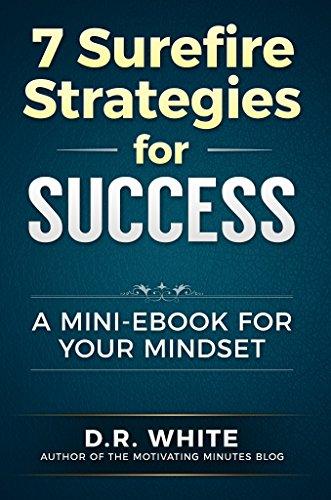 7 Surefire Strategies for Success: A Mini-Ebook for Your Mindset (English Edition) Surefire Mini