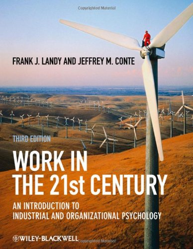 work-in-the-21st-century-an-introduction-to-industrial-and-organizational-psychology