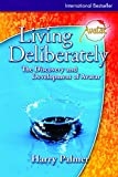 : Living Deliberately: the Discovery and Development of Avatar
