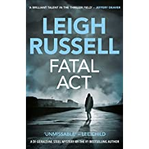 Fatal Act (A DI Geraldine Steel Thriller Book 6)