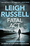 Fatal Act (Geraldine Steel) by Leigh Russell