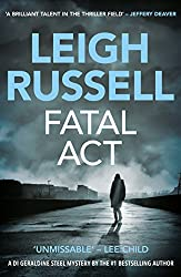 Fatal Act (A DI Geraldine Steel Thriller)