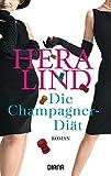 Die Champagner-Diät: Roman