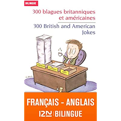 Bilingue francais anglais 300 blagues britanniques et americaines bilingue francais anglais 300 blagues britanniques et americaines 300 british and american jokes pdf download fandeluxe Image collections