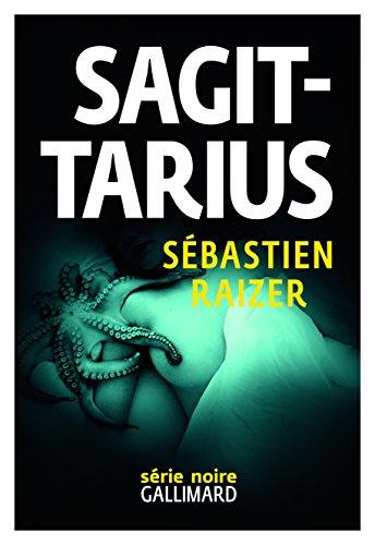 L'alignement des équinoxes, II:Sagittarius par Sébastien Raizer