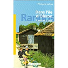 Dans l'Ile d'Oleron - a Vélo et a Pied