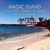 Magic Island - Music for Balearic People, Vol. 7