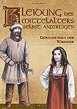 Kleidung des Mittelalters selbst anfertigen ? Gewandungen der Wikinger - Carola Adler