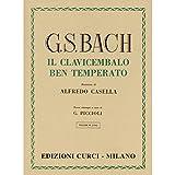 Bach il clavicembalo ben temperato volume 2. Edizioni Curci. Revisore Piccioli