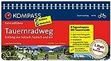 Tauernradweg - Entlang von Salzach, Saalach und Inn: Fahrradführer mit Routenkarten im optimalen Maßstab. (KOMPASS-Fahrradführer, Band 6646)