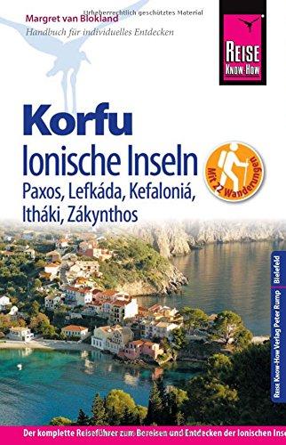 Preisvergleich Produktbild Reise Know-How Korfu und Ionische Inseln - mit 22 Wanderungen. Mit Paxos, Lefkáda, Kefaloniá, Itháki, Zákynthos: Reiseführer für individuelles Entdecken