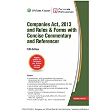 Companies Act, 2013 and Rules & Forms with Concise Commentary and Referencer