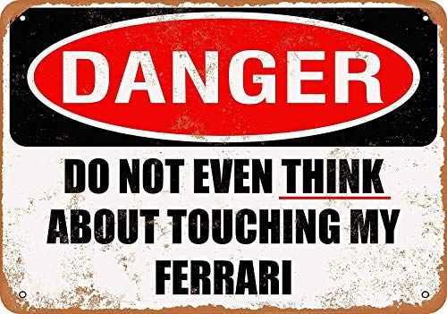 Wise Degree Metal Poster Do Not Touch My Ferrari Metall Poster Wand Küche Kunst Cafe Garage Shop Bar Dekoration