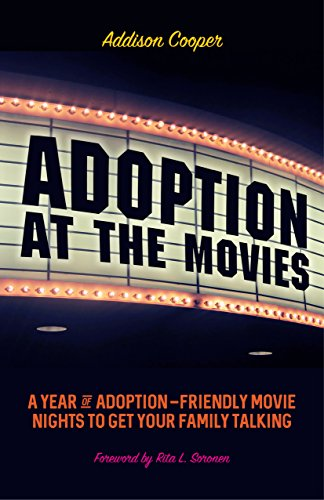 Adoption at the Movies: A Year of Adoption-Friendly Movie ...
