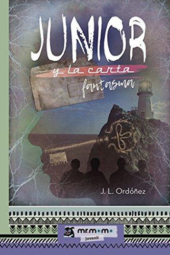 Junior y la carta fantasma por J. L.  Ordóñez