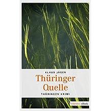 Thüringer Quelle (Thringen Krimi)