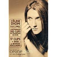 DION, CELINE-ON NE CHANGE PAS by celine dion