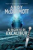 Image de Il segreto di Excalibur: Un'avventura per l'archeologa Nina Wilde e per l'ex SAS Eddie Cha