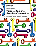 Terapia Racional Emotiva Conductual: Una versión teórico-práctica actualizada (Psicología Psiquiatría Psicoterapia)